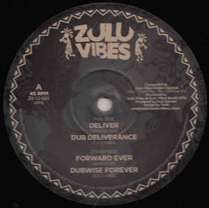 MARCUS GAD deliver - dub deliverance / GURU POPE & ZULU VIBES RIDDIM SECTION forward ever - dub