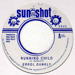 ERROL DUNKLEY running child / TROPICAL SHADOWS anniversary