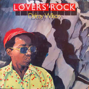 DELROY WILSON lovers' rock