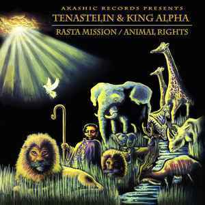 TENASTELIN & KING ALPHA animal rights - dub 1 - dub 2 / rasta mission - dub 1 - dub 2
