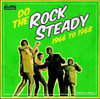 UNIQUES,ROY SHIRLEY,GLEN ADAMS,CYNTHIA RICHARDS,VAL BENNETT,W SAMUELS do the rock steady 1966-1968