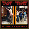 FRANKIE JONES / MIDNIGHT RIDERS showdown vol 9 LP