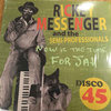 RICKEY MESSENGER & THE SEMI PROFESSIONALS now is the time for jah - version / mr rich man - version