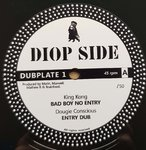 KING KONG bad boy no entry - DOUGIE CONSCIOUS entry dub / COLONEL MAXWELL african breda - dub
